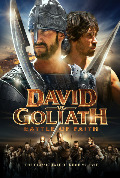 DAVID VS GOLIATH: BATTLE OF FAITH