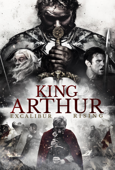 King Arthur Excalibur Rising